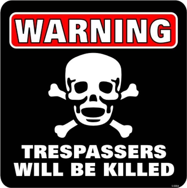 Bilde av Warning - Trespassers Will Be Killed - Skilt