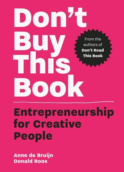 Bilde av Don't Buy This Book: Entrepreneurship for Creative People