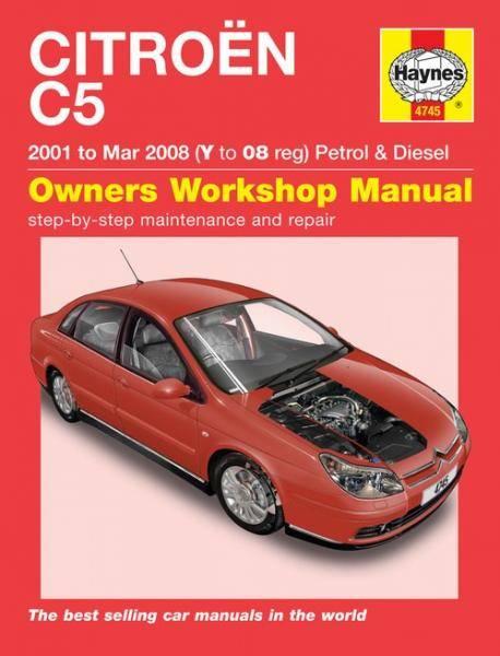 Citroen C5 Petrol & Diesel (01 - Mar 08) Y to 08