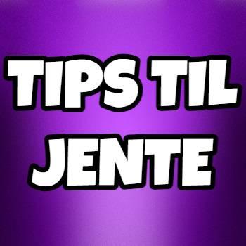 Tips Til Jente