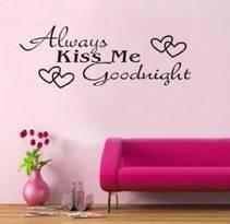 Allways kiss me goodnight
