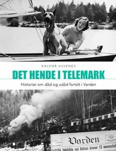 Bilde av Det hende i Telemark