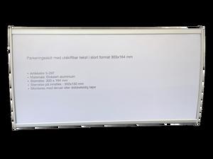 Bilde av Aluminiumsramme til parkeringsskilt med utskiftbar tekst 303 x 1