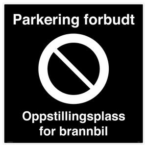 Bilde av Oppstillingsplass for brannbil - Parkering forbudt skilt