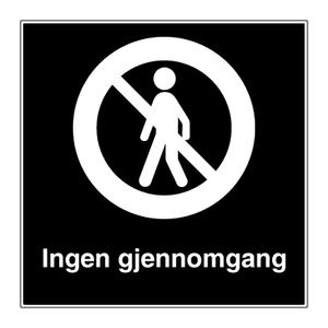 Bilde av Gjennomgang forbudt - Privatrettslig forbudsskilt