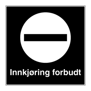 Bilde av Privatrettslig forbudsskilt - Innkjøring forbudt