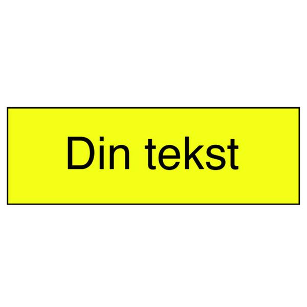 Gravert skilt med din egen tekst - gult med sort tekst
