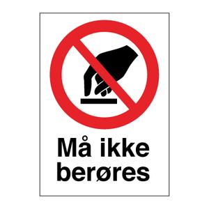 Bilde av Må ikke berøres - Forbudsskilt med symbol og tekst