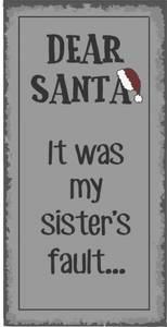 "Bilde av MAGNET ""DEAR SANTA IT WAS MY"