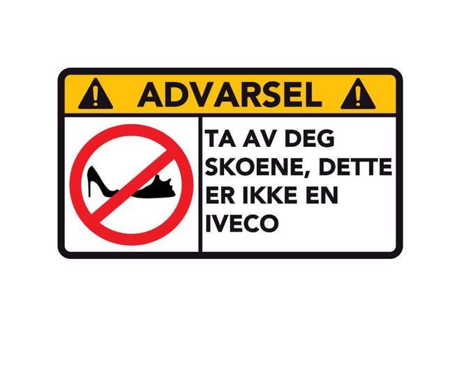 Bilde av Advarsel Dette Er Ikke En Iveco