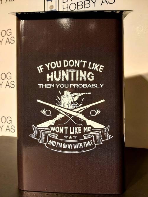 Bilde av Postkasse If You Dont Like Hunting You Won`t Like