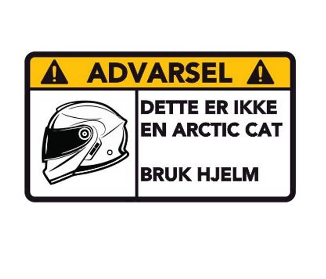 Bilde av Advarsel Dette Er Ikke En Artic Cat