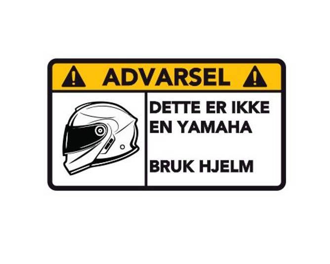 Bilde av Advarsel Dette Er Ikke En Yamaha