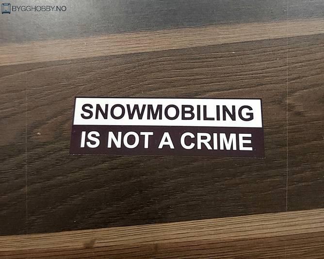 Bilde av Snowmobiling Is Not A Crime Klistremerke