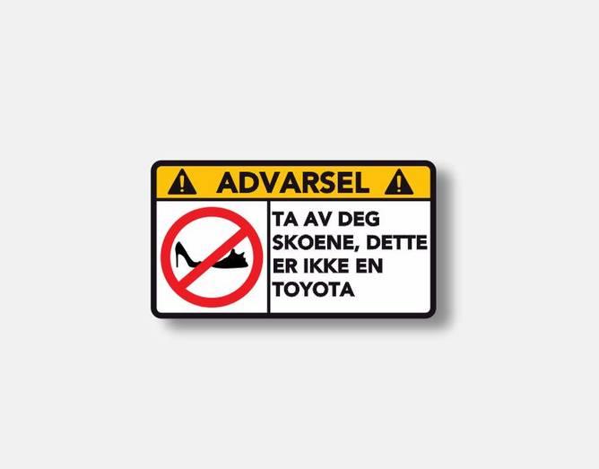 Bilde av Advarsel Dette Er Ikke En Toyota
