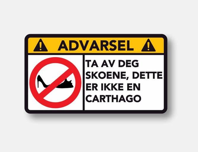 Bilde av Advarsel Dette er ikke en Carthago