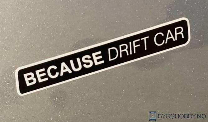 Bilde av Because Drift Car Klistremerke