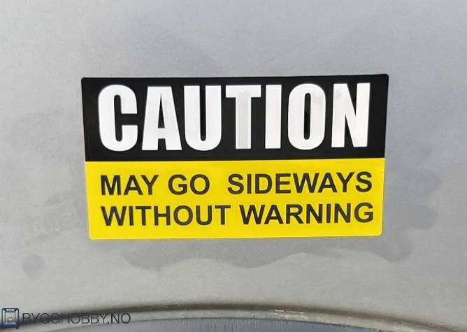 Bilde av Caution May Go Sideways Klistremerke