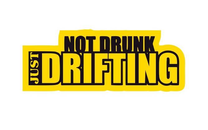 Bilde av Not Drunk Just Drifting Klistremerke
