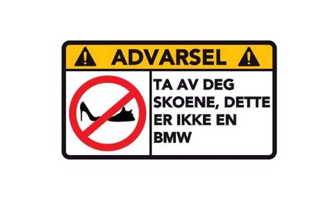 Bilde av Advarsel Dette Er Ikke En BMW