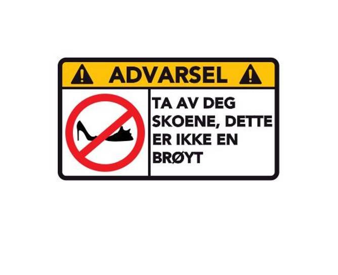 Bilde av Advarsel Dette Er Ikke En BRØYT