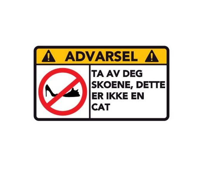 Bilde av Advarsel Dette Er Ikke En CAT