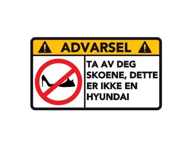 Bilde av Advarsel Dette Er Ikke En HYUNDAI