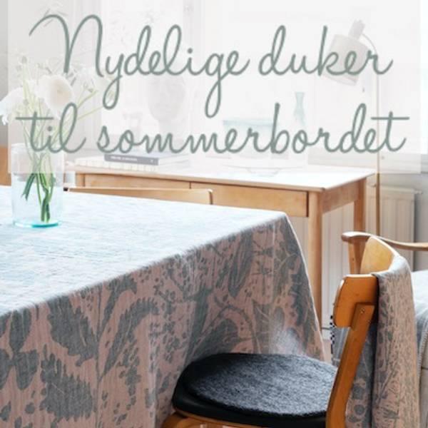 Nydelige duker til sommerbordet i økologisk bomull og lin laget i Finland av det finske merket Lapuan Kankurit.