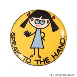 Bilde av Button 37mm: Speak to the Hand