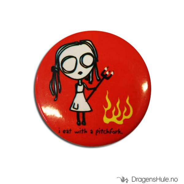 Button 37mm: Eve L: I eat with a pitchfork