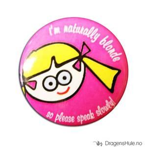 Bilde av Button 37mm: I´m naturally blonde so please speak slowly
