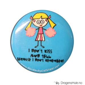 Bilde av Button 37mm: Blöndie: I don´t kiss and tell because. . .