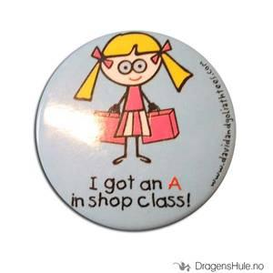 Bilde av Button 37mm: Blöndie: I got an A in shop class!