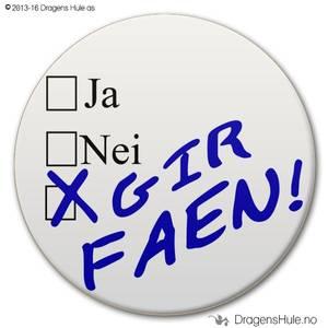 Bilde av  Button: Ja Nei Gir Faen!