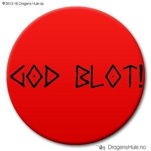 Bilde av  Button: God Blot!  (velg farge)