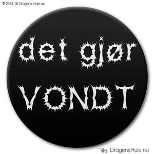 Bilde av  Button: Det gjør VONDT (velg farge)