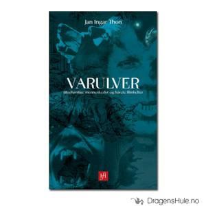 Bilde av Bok: Varulver -Blodtørstige menneskedyr og hårete filmhel