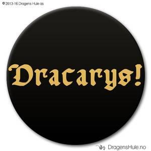 Bilde av  Button: Dracarys! (velg farge)