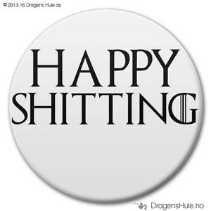 Bilde av  Button: Happy Shitting (velg farge)