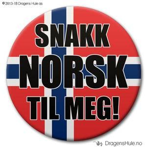 Bilde av  Button: Snakk norsk til meg! #1