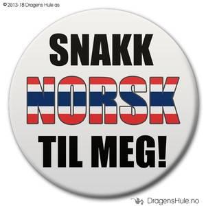 Bilde av  Button: Snakk norsk til meg! #2