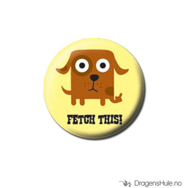 Button 25mm: Fetch this