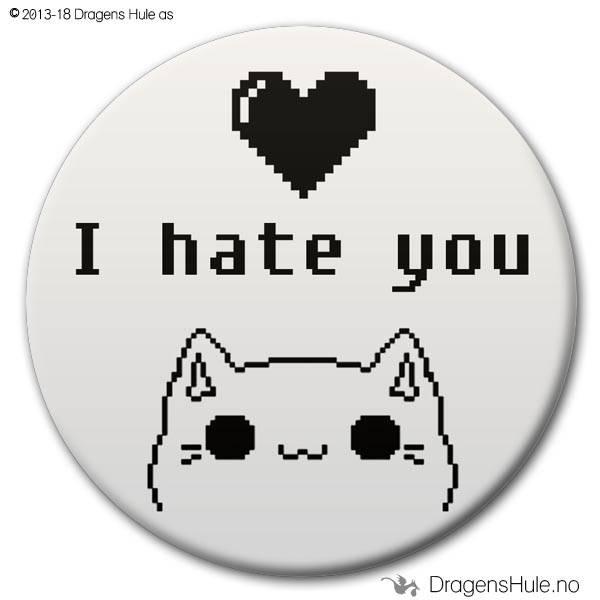 Button: I Hate You Heart Cat (velg farge)