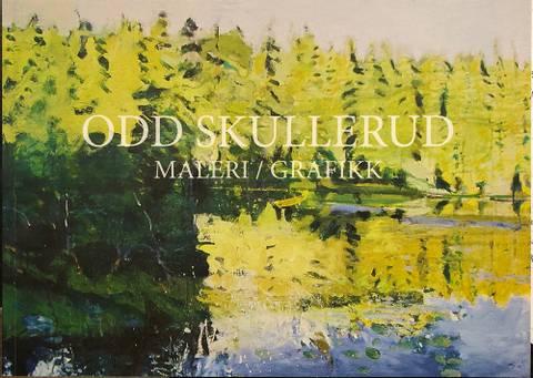 Bilde av Katalog: Odd Skullerud maleri /grafikk