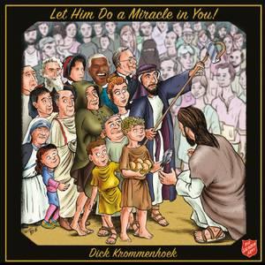 Bilde av Let Him Do a Miracle in You!