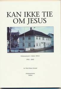 Bilde av Kan ikke tie om Jesus