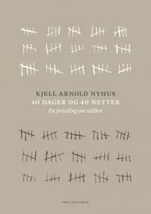 Bilde av 40 dager 40 netter - Kjell A