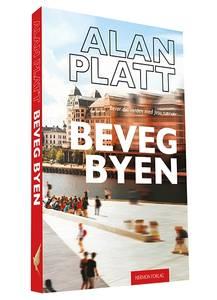 Bilde av Beveg byen - Alan Platt
