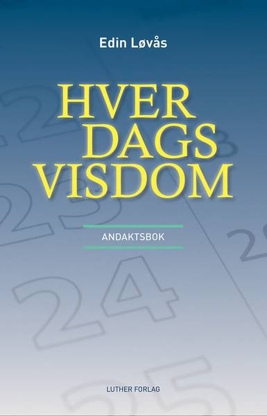 Hver Dags Visdom - Edin Løvås