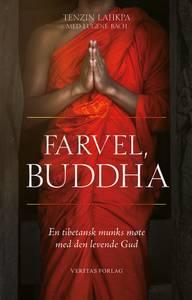 Bilde av Farvel, Buddha - Tenzin